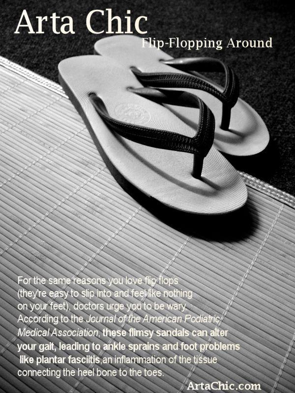 1534403511c0f Caution  The Dangers Of Flip Flops – Arta Chic